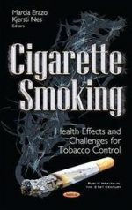 Cigarette Smoking : Health Effects and Challenges for Tobacco Control