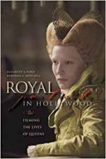 Royal Portraits in Hollywood: Filming the Lives of Queens