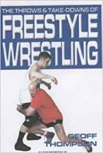 The Throws and Take-downs of Freestyle Wrestling