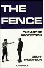 The Fence: The Art of Protection