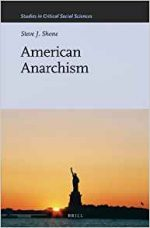 American Anarchism (Studies in Critical Social Sciences)