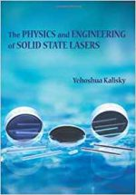 The Physics and Engineering of Solid State Lasers (Tutorial Texts)