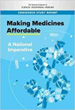 """Making Medicines Affordable: A National Imperative"""