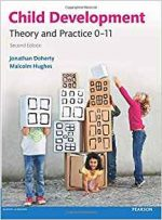 Child Development: Theory and Practice 0-11, 2nd edition