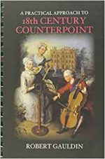 A Practical Approach to 18th Century Counterpoint, Revised Edition