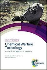 Chemical Warfare Toxicology: Volume 2: Management of Poisoning