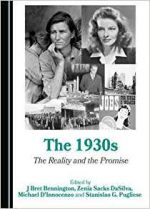 The 1930s: The Reality and the Promise