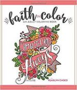 Faith in Color: An Adult Coloring Book, Premium Edition