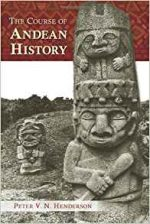 The Course of Andean History (Dialogos)