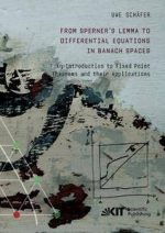 From Sperner's Lemma to Differential Equations in Banach Spaces