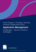 Application Management: Challenges – Service Creation – Strategies