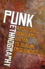 Punk Ethnography: Artists and Scholars Listen to Sublime Frequencies