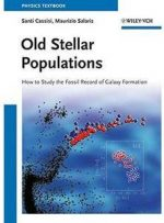 Old Stellar Populations: How to Study the Fossil Record of Galaxy Formation