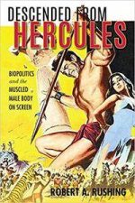 Descended from Hercules: Biopolitics and the Muscled Male Body on Screen