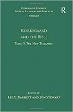 Volume 1, Tome II: Kierkegaard and the Bible – The New Testament