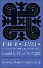 The Kalevala: Or Poems of the Kaleva District