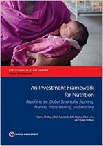 An Investment Framework for Nutrition: (Directions in Development)