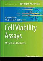Cell Viability Assays: Methods and Protocols