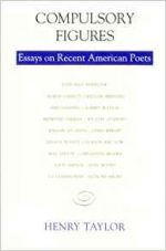 Compulsory Figures: Essays on Recent American Poets