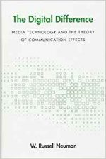 The Digital Difference : Media Technology and the Theory of Communication Effects