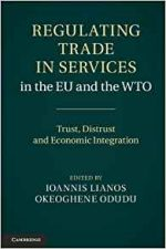 Regulating Trade in Services in the EU and the WTO