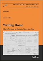 Writing Home: Black Writing in Britain Since the War