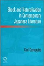 Shock and Naturalization in Contemporary Japanese Literature