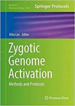 Zygotic Genome Activation: Methods and Protocols