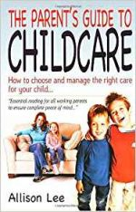 The Parent Guide to Childcare