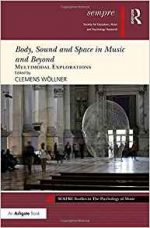 Body, Sound and Space in Music and Beyond: Multimodal Explorations