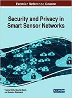 Security and Privacy in Smart Sensor Networks
