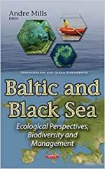 Baltic and Black Sea: Ecological Perspectives, Biodiversity and Management