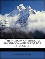 The history of music: a handbook and guide for students