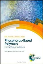 Phosphorus-Based Polymers: From Synthesis to Applications