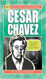 Cesar Chavez-Biographies of the 20th Century