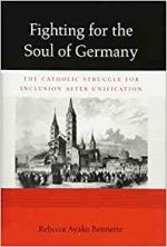 Fighting for the Soul of Germany:  (Harvard Historical Studies)