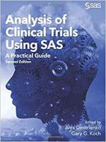 Analysis of Clinical Trials Using SAS : A Practical Guide, Second Edition