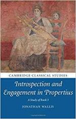 Introspection and Engagement in Propertius: A Study of Book 3