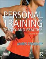 Personal Training: Theory and Practice, 2nd Edition