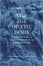 The Age of the Gods (Worlds of Christopher Dawson)