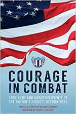 Courage in Combat : Stories By and About Recipients of the Nation's Highest Decorations