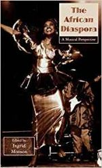 The African Diaspora: A Musical Perspective