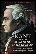 Kant and the Meaning of Religion: The Critical Philosophy and Modern Religious Thought