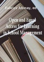 Open and Equal Access for Learning in School Management