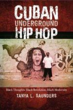 Cuban Underground Hip Hop  (Latin American and Caribbean Arts and Culture)