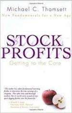 Stock Profits: Getting to the Core–New Fundamentals for a New Age