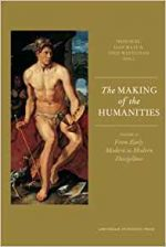The Making of the Humanities: Volume II
