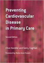 Preventing Cardiovascular Disease in Primary Care, 2nd edition