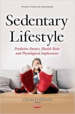 Sedentary Lifestyle:(Physical Fitness, Diet and Exercise)