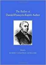 The Ballets of Daniel-François-Esprit Auber